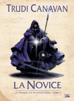 la_novice_la_trilogie_du_magicien_noir_tome_2